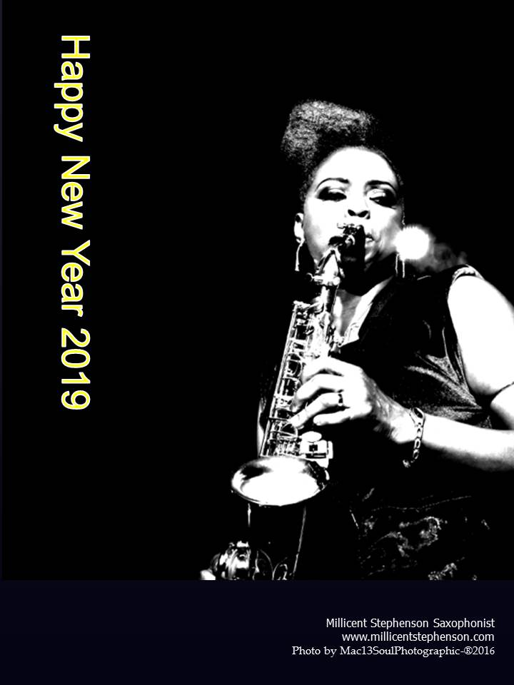 Millicent Stephenson Saxophonist Happy New Year 2019 Mac13SoulPhotographic