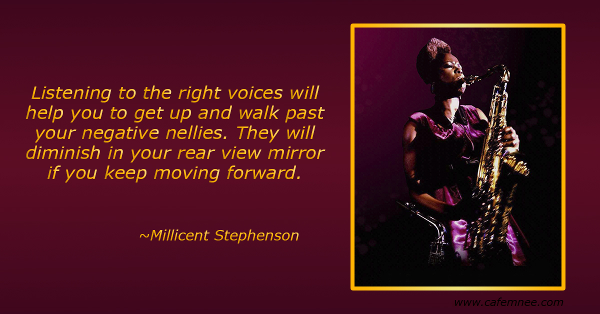 millicent stephenson quote about negative nellies